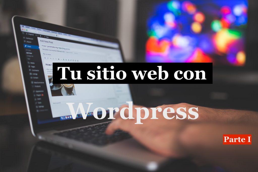 Crear tu primer sitio web con wordpress