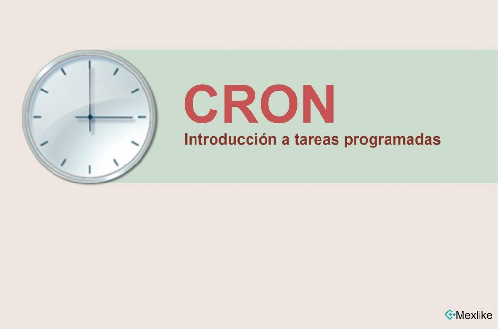 Introducción a tareas programadas con cron